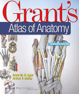 Grants-Atlas-of-Anatomy-by-Anne-M-R-Agur-Arthur-F-Dalley-Hardback-2012