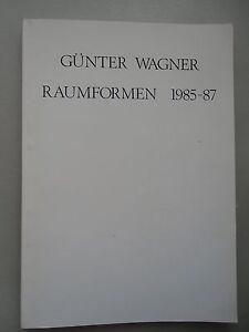Guenter-Wagner-Raumformen-1985-87