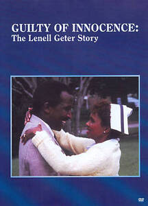 Guilty of Innocence - The Lenell Geter S...