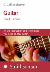 Guitar : All the Instruction and Techniq...