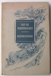 Guy de Maupassant - Erzählungen - <span itemprop='availableAtOrFrom'>Bad Rappenau, Deutschland</span> - Guy de Maupassant - Erzählungen - Bad Rappenau, Deutschland