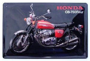 HONDA-CB-750-Four-Blechschild-Motorrad-NEU