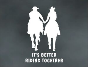 HORSE RIDE HOLD HANDS decal it's BETTER RIDING TOGETHER for ranch truck trailer in Pet Supplies, Horse Supplies | eBay
