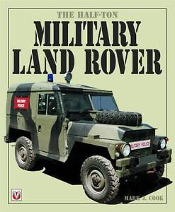 The Half Ton Military Land Rover by Mark...