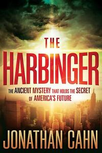 The Harbinger : The Ancient Mystery That...