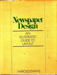 Newspaper Design. An illustrated Guide to Layout. Harold. Evans