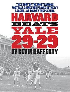 Harvard Beats Yale 29-29 by Kevin Raffer...