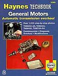 Haynes GM Automatic Transmission Overhaul Manual by Haynes