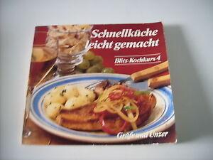 Heft Schnellküche leicht gemacht Blitz Kochkurs 4 - Deutschland - Heft Schnellküche leicht gemacht Blitz Kochkurs 4 - Deutschland