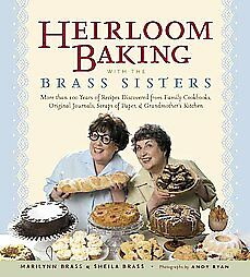 Heirloom Baking With the Brass Sisters b...
