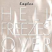 Hell Freezes Over by Eagles (CD, Nov-199...