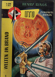Henry-Bings-Welten-im-Brand-UTO-Zukunftsroman-Nr-5-Balve