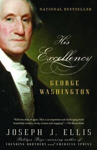 His Excellency : George Washington by Jo...
