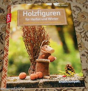 Holzfiguren f r herbst winter topp 2014 holz naturmaterial basteln bastelbuch ebay for Einfache bastelideen herbst