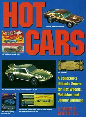 Hot Cars A Collectors Ultimate Source for Hot Wheels, Matchbox and Johnny Lightning by Beckett Publications Staff 1999, Paperback