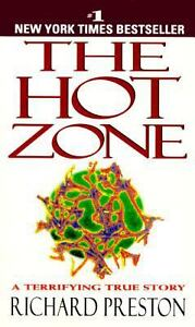 The Hot Zone : A Terrifying True Story b...