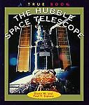 The Hubble Space Telescope by Diane M. S...
