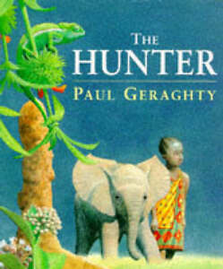 The Hunter by Paul Geraghty (Paperback, ...