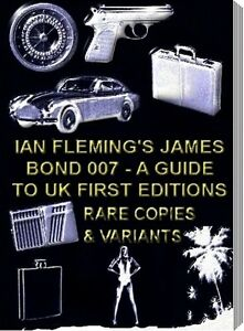 IAN-FLEMING-JAMES-BOND-007-FIRST-EDITION-GUIDE-TO-RARE-VALUABLE-BOOKS-OTHERS