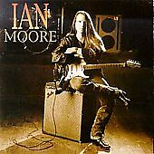 Ian Moore by Ian Moore (Accordion) (CD, ...