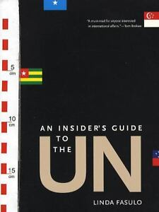 An Insider's Guide to the U.N. by Linda ...