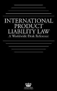 International Product Liability Law : A ...
