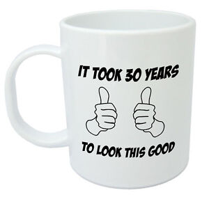 It Took 30 Mug Funny 30th Birthday Gifts Presents For
