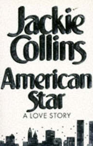 Jackie-Collins-American-Star-A-Love-Story-Book