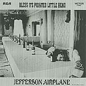 Jefferson Airplane - Bless Its Pointed L...