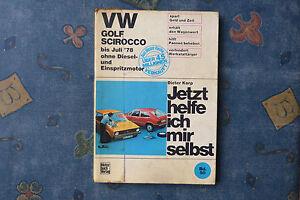 Jetzt-helfe-ich-mir-selbst-VW-Golf-Scirocco-bis-Juli-1978