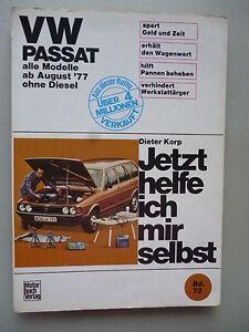 Jetzt-helfe-ich-mir-selbst-VW-Passat-alle-Modelle-ab-August-77-ohne-Diesel