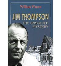Jim-Thompson-The-Unsolved-Mystery-by-William-Warren-Paperback-Book