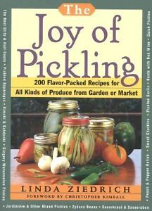 The Joy of Pickling : 200 Flavor-Packed ...
