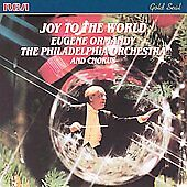 Joy to the World by Eugene Ormandy (Cond...