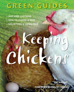 Keeping Chickens by Liz Wright (Paperbac...