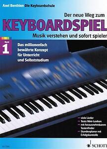 Keyboard-Noten-Schule-Der-Neue-Weg-zum-Keyboardspiel-1-Axel-Benthien-Anfaenger