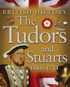 Kingfisher-The-Tudors-and-Stuarts-1485-1714-British-History-Book