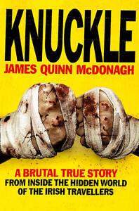 Knuckle by James Quinn McDonagh (Paperba...
