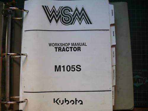 Kubota M105S Tractor Repair Shop Service Manual Book