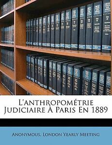 L' Anthropométrie Judiciaire À Paris En ...