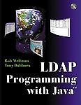 LDAP Programming with Java by Rob Weltma...