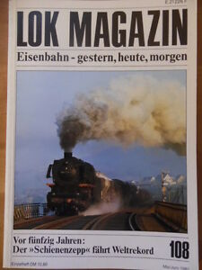 LOK-MAGAZIN-108-Mai-Jun-1981-Schienenzepp-2C2-Borsig-Schnelllok-Preuss-T20