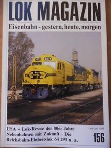 LOK-MAGAZIN-156-Mai-Jun-1989-Typ-F45-R-US-Loks-Reichsbahnlok-64-293-Wuerzburg