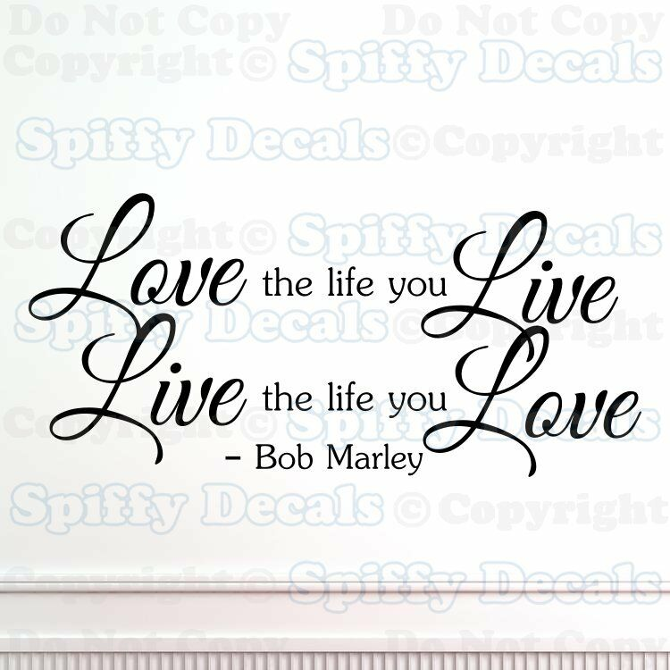 Love The Life You Live Bob Marley Quote Vinyl Wall Decal Sticker Art
