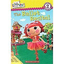 Lalaloopsy: the Ballet Recital by Jenne ...