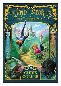 The Land of Stories : The Wishing Spell ...