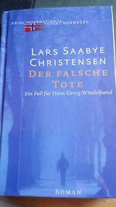 Lars Saabye Christensen, Der falsche Tote - Deutschland - Lars Saabye Christensen, Der falsche Tote - Deutschland