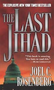 The Last Jihad by Joel C. Rosenberg (200...
