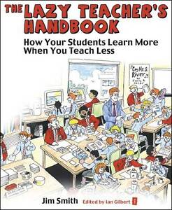The Lazy Teacher's Handbook: How Your St...