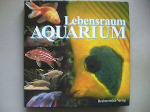 Lebensraum-Aquarium-Handbuch-Suess-Seewasseraquaristik-Okologie-Pflanzen-Tiere